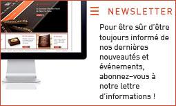 """Abonnez-vous : <a href=""""http://www.chocolatleroux.com/spip.php?page=newsletter"""">Cliquez ici</a>"""